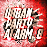 Urban Party Alarm 8 by Various Artists mp3 download