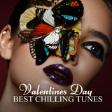 Valentines Day: Best Chilling Tunes by Various Artists mp3 download