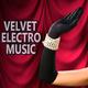 Various Artists - Velvet Electro Music