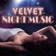 Various Artists - Velvet Night Music