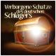 Various Artists Verborgene Schätze des deutschen Schlagers