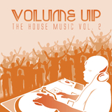Volume up the House Music, Vol. 2 by Various Artists mp3 download