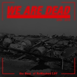 We Are Dead: The Best of Rewashed LDT by Various Artists mp3 download