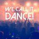 Various Artists We Call It Dance!