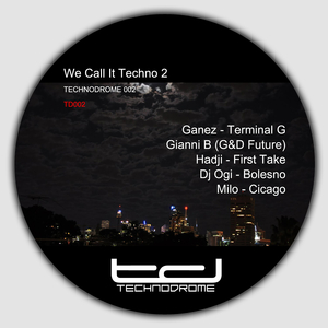 Various Artists - We Call It Techno 2 (Technodrome)