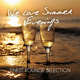 Various Artists We Love Summer Evenings - Finest Lounge Selection