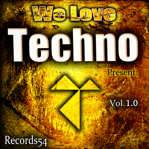 Various Artists - We Love Techno Present: Records54, Vol. 1.0 (Records54)