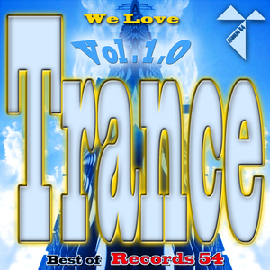 Various Artists - We Love Trance: Best of Records 54, Vol. 1 (Records54)