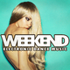 Various Artists Weekend Electronic Dance Music