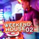Various Artists Weekend House, Vol. 2