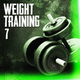 Various Artists - Weight Training 7