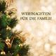 Various Artists Weihnachten für die Familie