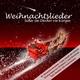 Various Artists Weihnachtslieder: Süßer die Glocken nie klangen