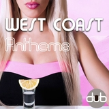 West Coast Anthems by Various Artists mp3 download