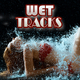 Various Artists - Wet Tracks