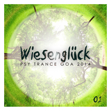 Wiesenglück, Vol. 1(Psy Trance Goa 2014) by Various Artists mp3 download