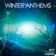 Various Artists - Winter Anthems
