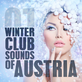 Winter Club Sounds of Austria, Vol. 1 by Various Artists mp3 download
