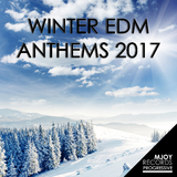 Winter EDM Anthems: 2017 by Various Artists mp3 download