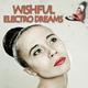 Various Artists - Wishful Electro Dreams
