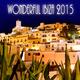 Various Artists - Wonderful Ibiza 2015