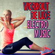 Various Artists - Workout De Luxe Electro Music