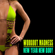 Various Artists - Workout Madness - New Year New Body