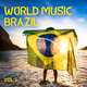 Various Artists - World Music Brazil, Vol. 1