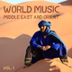 Various Artists - World Music Middle East and Orient, Vol. 1