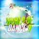 Various Artists World of Dance 9