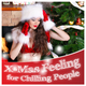 Various Artists X-Mas Feeling for Chilling People