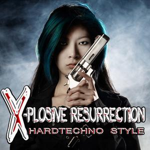 Various Artists - X-plosive Resurrection - Hardtechno Style (Infractive Digital)