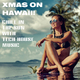 Various Artists - Xmas on Hawaii! Chill in the Sun with Tech House Music