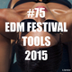 Various Artists - #75 EDM Festival Tools 2015