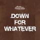 Venus Jones Down for Whatever - Extended Edition