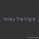 Venus Jones Marry the Night - Extended Edition