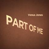 Part of Me by Venus Jones mp3 downloads