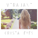 Vera Jane - Crystal Eyes
