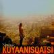 Versbox - Koyaanisqatsi