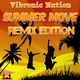 Vibronic Nation Summer Move(Remix Edition)