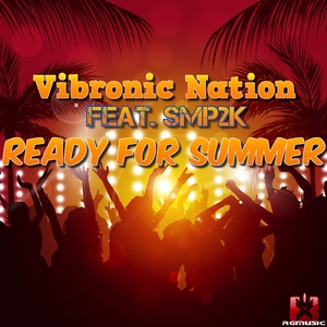 Vibronic Nation feat. SMP2k - Ready for Summer (Rgmusic Records)