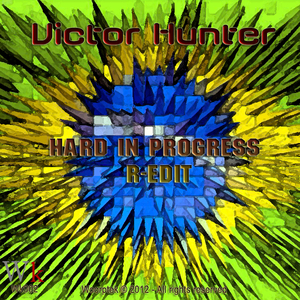 Victor Hunter - Hard in Progress R-Edit (Woorptek Records)