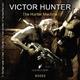 Victor Hunter The Hunter Machine