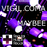 Maybee by Vigil Coma mp3 download