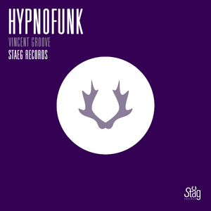 Vincent Groove - Hypnofunk (Staeg Records)