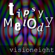 Visioneight Tipsy Melody