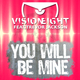Visioneight feat. Trevor Jackson You Will Be Mine
