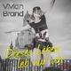 Vivian Brand Dieses Leben leb nur ich