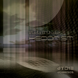 Hedonism by Vlada D Shake mp3 download