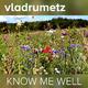 Vladrumetz Know Me Well